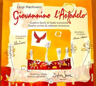 Giovannino l'asfodelo- quatre contes de radieuse innocence