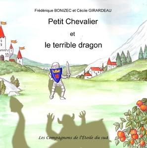 Petit Chevalier et le terrible dragon