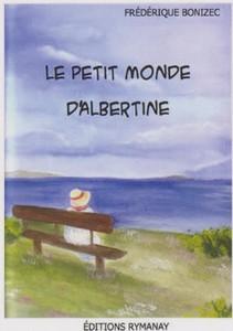 LE PETIT MONDE D'ALBERTINE