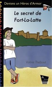 Le secret de Fort-La-Latte