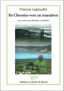 En Chemins vers un marathon, aux couleurs de Bretagne et d'I...