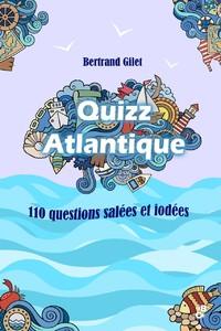 QUIZZ ATLANTIQUE (110 questions salées et iodées)