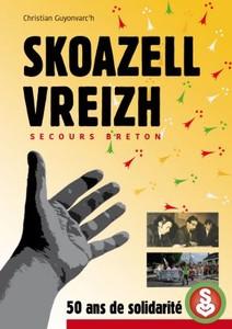Skoazell Vreizh / Secours breton, 50 ans de solidarité