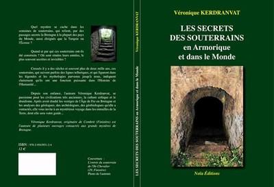 Les secrets des souterrains en Armorique et dans le monde