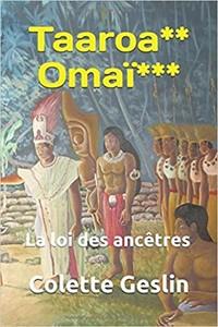 Taaroa,Omaï, t.2 de La Loi des Ancêtres