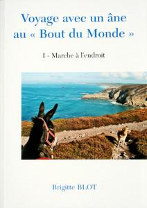"""Voyage avec un âne au """"Bout du Monde"""""""