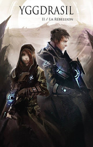 Yggdrasil - T02 - La Rébellion