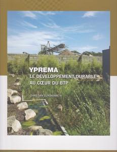 Yprema, le développement durable au cœur du BTP